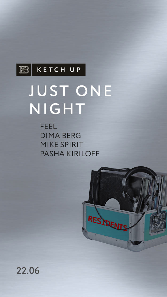 Just One Night #3 at Ketch Up 22 июня, пятница, в 23:00